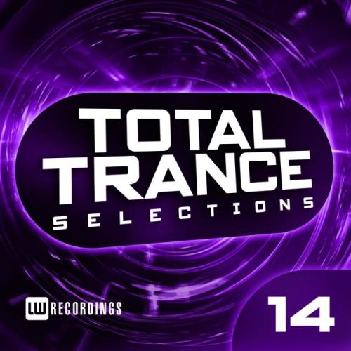 Total Trance Selections, Vol. 14 (2018)