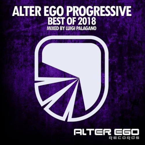 Alter Ego Progressive - Best Of 2018 (2018)