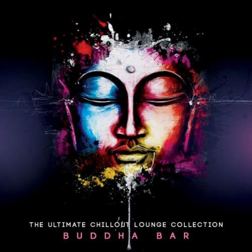 Buddha Bar - The Ultimate Chillout Lounge Collection (2018) Flac