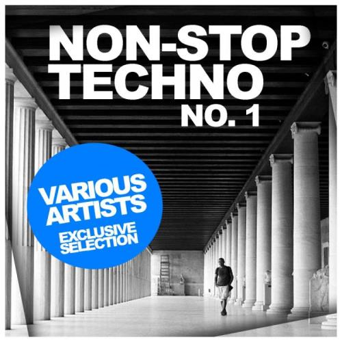 Non-Stop Techno No.1 Exclusive Selection (2019)