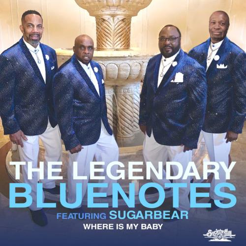 The Legendary Bluenotes - Where Is My Baby (2019)